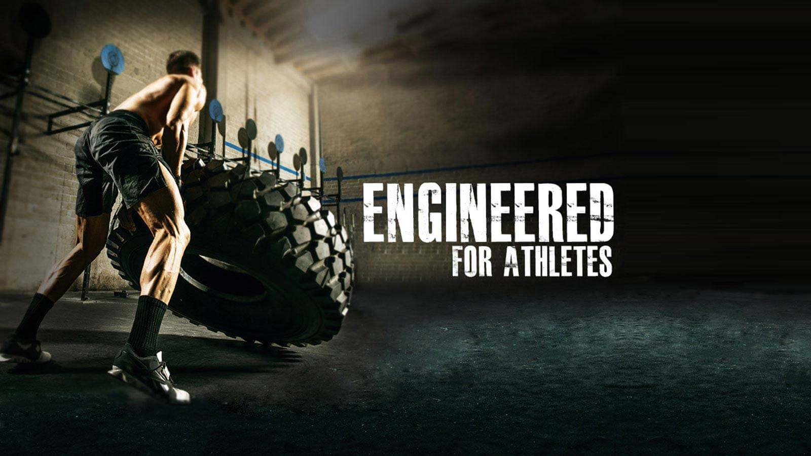 ENGINEERED FOR ATHELETES